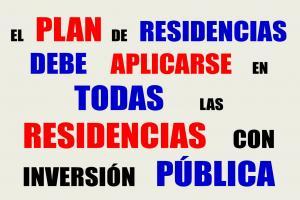 Exigimos Plan para todas las residencias con inversión pública